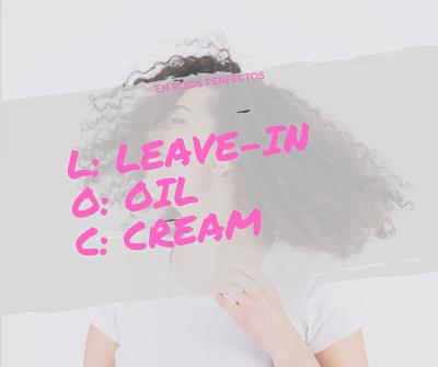 método LOC: Leave-in, Oil, Cream